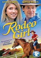 Imagen de portada para Rodeo girl [videorecording DVD]