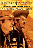 Cover image for Mackenna's gold [videorecording DVD]