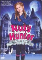 Cover image for Roxy Hunter and the mystery of the moody ghost