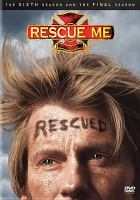 Cover image for Rescue me. Season 6 and the final season. Disc 1