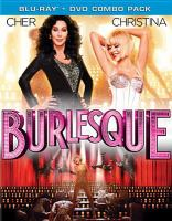 Cover image for Burlesque [videorecording Blu-ray]