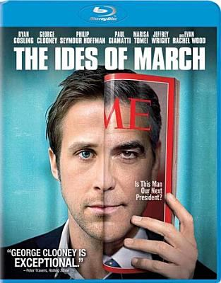 Cover image for The Ides of March [videorecording Blu-ray]