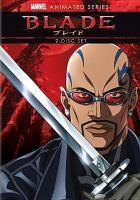 Imagen de portada para Blade [videorecording DVD] : Animated series