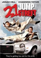 Cover image for 21 Jump Street (Channing Tatum version)