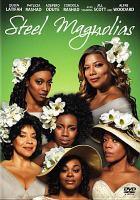 Imagen de portada para Steel magnolias (Queen Latifah version)