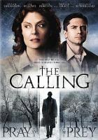 Cover image for The calling [videorecording DVD]