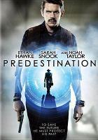 Cover image for Predestination [videorecording DVD]