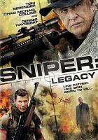 Cover image for Sniper : legacy [videorecording DVD]