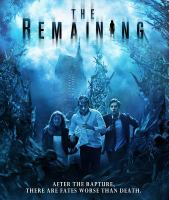 Cover image for The remaining [videorecording DVD]