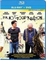 Cover image for For no good reason [videorecording Blu-ray]