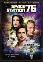 Cover image for Space station 76 [videorecording DVD]