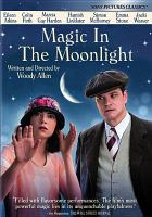 Cover image for Magic in the moonlight [videorecording DVD]