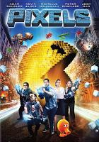 Cover image for Pixels [videorecording DVD]