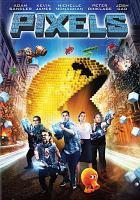 Imagen de portada para Pixels [videorecording DVD]