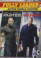 Cover image for Fully loaded : action double feature [videorecording DVD] : Faster ; Mechanic
