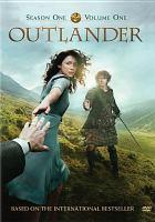 Cover image for Outlander. Season 1, volume 1 [videorecording DVD]