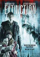 Cover image for Extinction [videorecording DVD]