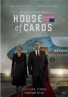 Cover image for House of cards. Season 3, Complete [videorecording DVD] : (Kevin Spacey version)