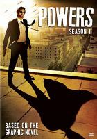 Cover image for Powers. Season 1, Complete [videorecording DVD].