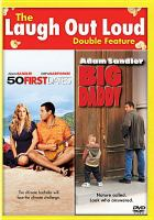 Cover image for 50 first dates [videorecording DVD] ; Big daddy.