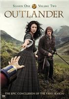 Cover image for Outlander. Season 1, volume 2 [videorecording DVD]