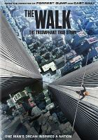 Cover image for The walk [videorecording DVD]