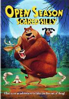 Cover image for Open season, scared silly [videorecording DVD]