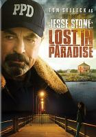 Cover image for Jesse Stone. Lost in paradise [videorecording DVD]