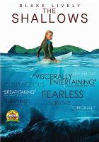 Imagen de portada para The shallows [videorecording DVD]