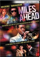 Cover image for Miles ahead [videorecording DVD]