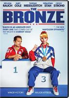 Cover image for The bronze [videorecording DVD]