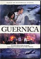 Cover image for Guernica [videorecording DVD]
