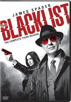 Cover image for The Blacklist. Season 3, Complete [videorecording DVD]