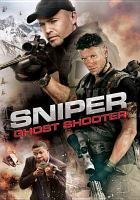 Cover image for Sniper : ghost shooter [videorecording DVD]
