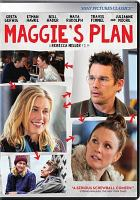 Cover image for Maggie's plan [videorecording DVD]