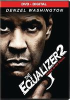 Cover image for The equalizer 2 [videorecording DVD]