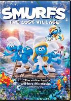 Cover image for Smurfs, the lost village [videorecording DVD]