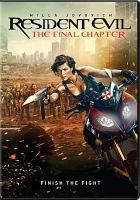 Cover image for Resident evil [videorecording DVD] : the final chapter