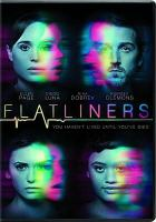 Cover image for Flatliners [videorecording DVD] (Ellen Page version)