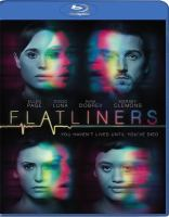 Cover image for Flatliners [videorecording Blu-ray] (Ellen Page version)