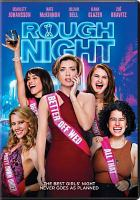 Cover image for Rough night [videorecording DVD]