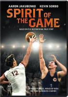 Cover image for Spirit of the game [videorecording DVD]