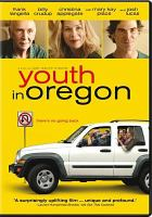Cover image for Youth in Oregon [videorecording DVD]