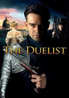 Cover image for The duelist [videorecording DVD]