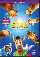 Cover image for The star [videorecording DVD] : a tale of faith and friendship (Animated)