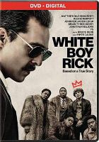 Cover image for White Boy Rick [videorecording DVD]
