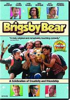 Cover image for Brigsby Bear [videorecording DVD]