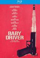 Cover image for Baby driver [videorecording Blu-ray]