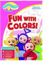 Imagen de portada para Teletubbies classics. Fun with colors! [videorecording DVD].