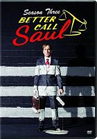 Cover image for Better call Saul. Season 3, Complete [videorecording DVD]